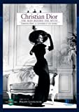 Christian Dior Christian Dior the Man behind the Myth [並行輸入品]