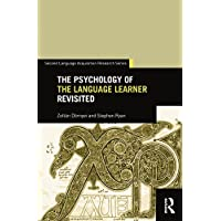 The Psychology of the Language Learner Revisited (Second Language Acquisition Research Series) (English Edition)