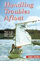 Handling Troubles Afloat: What to Do When It All Goes Wrong