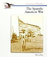 The Spanish-American War (Cornerstones of Freedom)
