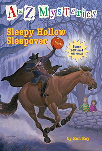 A to Z Mysteries Super Edition #4: Sleepy Hollow Sleepoverの詳細を見る