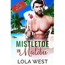Mistletoe in Malibu : A Reverse Age Gap Christmas Story