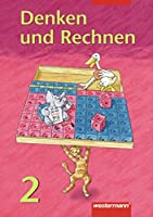 Denken und Rechnen 2. Schuelerbuch. Berlin, Brandenburg, Mecklenburg-Vorpommern, Sachsen-Anhalt, Thueringen. (Lernmaterialien)