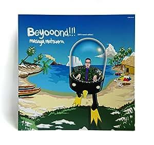 beyooond!!! [12 inch Analog](松浦雅也作品 特設サイトアクセス権付き)