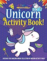 Unicorn Activity Book! Discover This Amazing Unique Collection of Unicorn Activity Pages