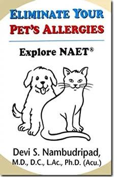[Nambudripad, Devi]のEliminate Your Pet's Allergies (English Edition)