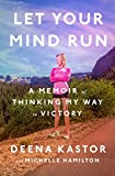 NIKE ランニング Let Your Mind Run: A Memoir of Thinking My Way to Victory