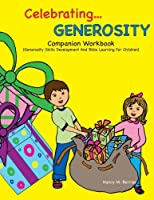 Celebrating Generosity Companion Workbook: Generosity Skills Development and Bible Learning for Children
