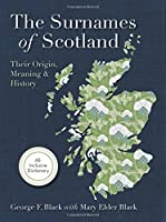 Surnames of Scotland: Their Origin, Meaning and History