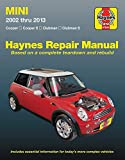 Mini 2002 thru 2013 Haynes Repair Manual: Cooper, Cooper S, Clubman, Clubman S (Haynes Automotive)