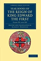 Year Books of the Reign of King Edward the First (Cambridge Library Collection - Rolls)