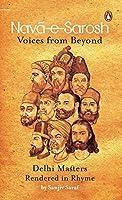 Nava-e-Sarosh: Voices from Beyond