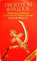 Discretion and Valour: Religious Conditions in Russia and Eastern Europe