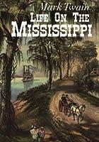 Life On The Mississippi [並行輸入品]