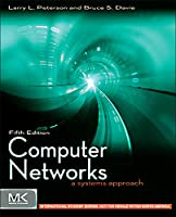 Computer Networks ISE, Fifth Edition: A Systems Approach (The Morgan Kaufmann Series in Networking)