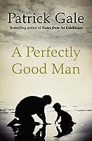Perfectly Good Man
