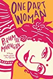 One Part Woman (English Edition)
