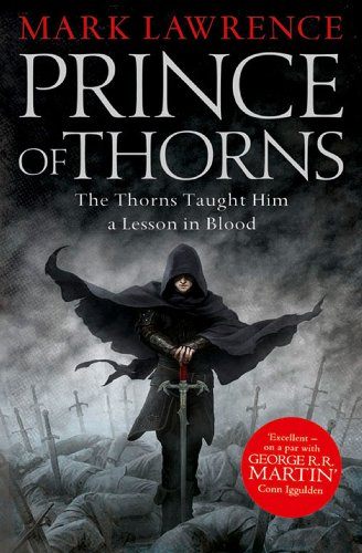 Prince of thorns the broken empire book 1 ebook mark lawrence prince of thorns the broken empire book 1 by lawrence mark fandeluxe Image collections
