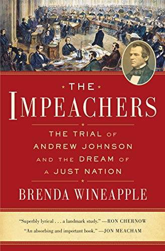 The Impeachers: The Trial of Andrew Johnson and the Dream of a Just Nation (English Edition)