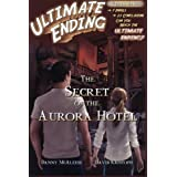 The Secret of the Aurora Hotel: 5