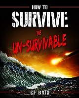 How to Survive the Un-Survivable