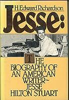 Jesse: The Biography of an American Writer, Jesse Hilton Stuart