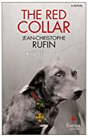The Red Collar: A Novel