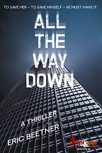 All the Way Down (English Edition)