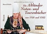 Die Altlaender Noten- und Tourenbuecher von 1791 und 1792: Publikationen der Kulturstiftung Altes Land 4