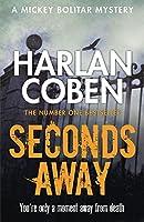 Seconds Away by Harlan Coben(2013-08-13)