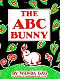 Abc Bunny (Fesler-Lampert Minnesota Heritage): Newbery Honor Book, 1934
