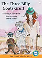 The Three Billy Goats Gruff (Best Loved Tales for Africa)