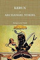 Kerux - Archangel Ndriel