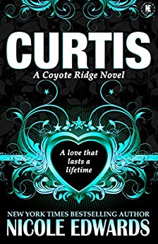 Curtis (Coyote Ridge Book 1) by [Edwards, Nicole]