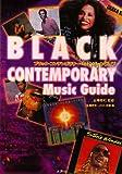 ブラック・コンテンポラリー・ミュージック・ガイド