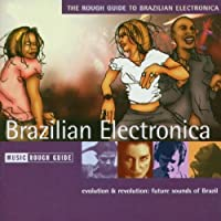 Rough Guide to Brazilian Electronica