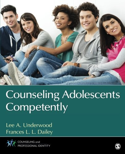 Download Counseling Adolescents Competently (Counseling and Professional Identity) 1483358852