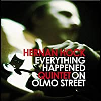 Everything Happened on Olmo Street