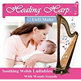 Healing Harp: Lwli Mabi (Soothing Welsh Lullabies with Womb Sounds)