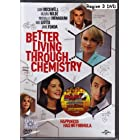 Better Living Through Chemistry - Language : English, Brazilian Portuguese, French Canadian, L.A. Spanish