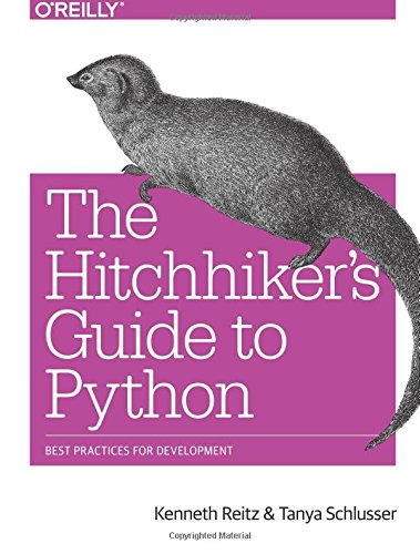 Download The Hitchhiker's Guide to Python: Best Practices for Development 1491933178