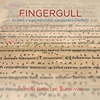 Fingergull - In festo susceptionis sanguinis Domini by Schola Sanctae Sunnivae (2015-10-30)