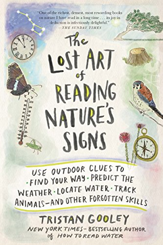 The Lost Art of Reading Nature