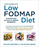 The Complete Low-FODMAP Diet: The revolutionary plan for managing symptoms in IBS, Crohn's disease, coeliac disease and other digestive disorders (English Edition) 画像