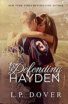 Defending Hayden: A Second Chances Novel by [Dover, L.P.]