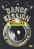DANCE SESSION REGGAE[DVD]