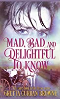 Mad, Bad, and Delightful to Know (Byron)