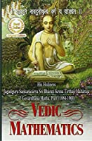 Vedic Mathematics or Sixteen Simple Mathematical Formulae from the Vedas