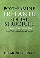 Post-Famine Ireland: Social Structure: Ireland as It Really Was