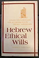 Hebrew Ethical Wills (Jps Library of Jewish Classics)